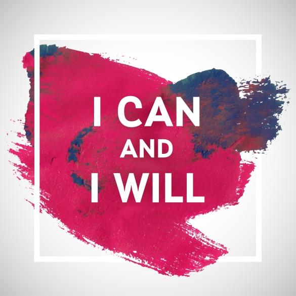 I can I will.jpg